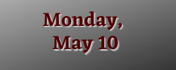 Monday May 10 meeting