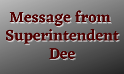 Message from Superintendent Dee